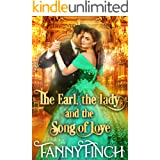 The Earl, the Lady and the Song of Love: A Clean & Sweet Regency Historical Romance Novel