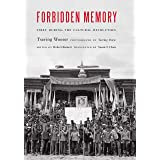 Forbidden Memory: Tibet During the Cultural Revolution
