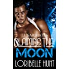 Claiming The Moon (Lunar Mates Book 6)