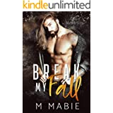 Break My Fall: A Slow Burn Marriage of Convenience Romance (The Breaking Trilogy Book 1)
