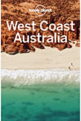 Lonely Planet West Coast Australia (Travel Guide) Kindle Edition