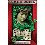 Affliction (Anita Blake Vampire Hunter Book 22)