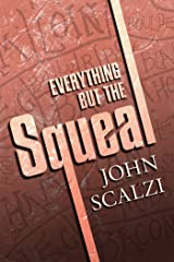 Everything but the Squeal Kindle Edition