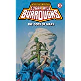Gods Of Mars (Del Rey): A Barsoom Novel: 2