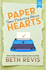 Paper Hearts, Volume 3: Some Marketing Advice Kindle Edition