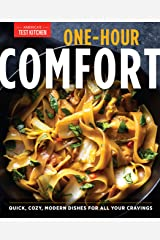One-Hour Comfort: Quick, Cozy, Modern Dishes for All Your Cravings Kindle Edition