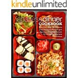 Japanese Dinner Cookbook: Discover Over 50 Different Easy Japanese Recipes and Japanese Inspired Recipes for Amazing Japanese
