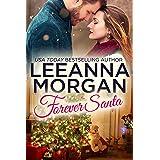 Forever Santa: A Sweet Small Town Christmas Novella (The Montana Brides Book 5)
