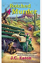 Botched 4 Murder (Sophie Kimball Mystery) Kindle Edition