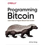 Programming Bitcoin: Learn How to Program Bitcoin from Scratch