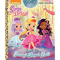 Sunny's Royal Ball (Sunny Day) (Little Golden Book)