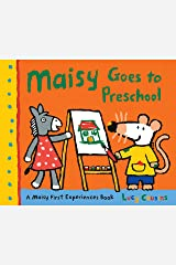 Maisy Goes to Preschool: A Maisy First Experiences Book Kindle Edition
