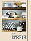 FOOD52 Your Do-Anything Kitchen: The Trusty Guide to a Smart…