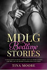 MDLG Bedtime Stories: A collection of erotic lesbian age play short stories for ABDL and the Mommy Dommes who love them Kindle Edition