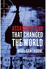 Assassinations That Changed The World Kindle Edition