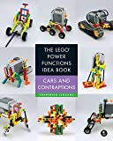 The LEGO Power Functions Idea Book, Vol. 2: Cars and Contraptions (Lego Power Functions Idea Bk 2)