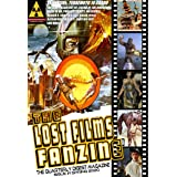 THE LOST FILMS FANZINE #1: (Digital Edition) (The Lost Films Fanzine (Digital Edition))