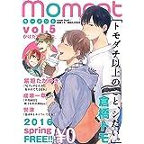 【無料】moment vol.5/2016 spring
