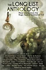 The Long List Anthology: More Stories From the Hugo Award Nomination List (The Long List Anthology Series Book 1) Kindle Edition