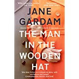 The Man In The Wooden Hat: From the Orange Prize shortlisted author (Old Filth Book 2)
