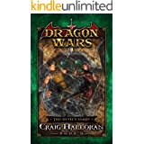 The Devil's Snare: Dragon Wars - Book 15 of 20: An Epic Sword and Sorcery Fantasy Adventure Series