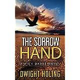 The Sorrow Hand (A Nick Drake Novel Book 1)