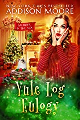 Yule Log Eulogy: Cozy Mystery (MURDER IN THE MIX Book 16) Kindle Edition