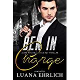 Ben in Charge: A Ben Mitchell/Titus Ray Thriller (Ben Mitchell/Titus Ray Thrillers)