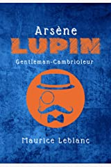 Arsène Lupin: Gentleman-Cambrioleur (French Edition) Kindle Edition