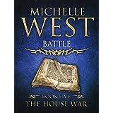 Battle (The House War Book 5)