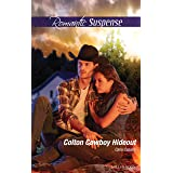 Colton Cowboy Hideout (The Coltons of Texas Book 7)