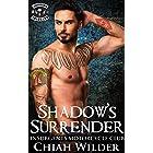 Shadow's Surrender: Insurgents Motorcycle Club (Insurgents MC Romance Book 14)