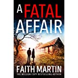 A Fatal Affair: From million-copy bestselling author Faith Martin, an utterly gripping cosy mystery novel for 2021 (Ryder and