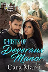 Ghosts of Deveraux Manor Kindle Edition