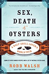 Sex, Death and Oysters: A Half-Shell Lover's World Tour Paperback