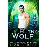 Filthy Wolf (Junkyard Shifters Book 2)
