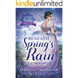 Beneath Spring's Rain (Ashton Brides Book 1)