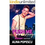 Don't Push Me Away (Just Don't Book 3)