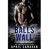 Balls to the Wall (Birch Police Department Book 1)