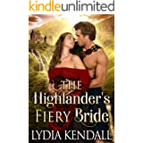 The Highlander's Fiery Bride: A Steamy Scottish Historical Romance Novel