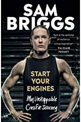 Start Your Engines: My Unstoppable CrossFit Journey Kindle Edition