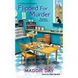 Flipped For Murder (Country Store Mysteries Book 1)