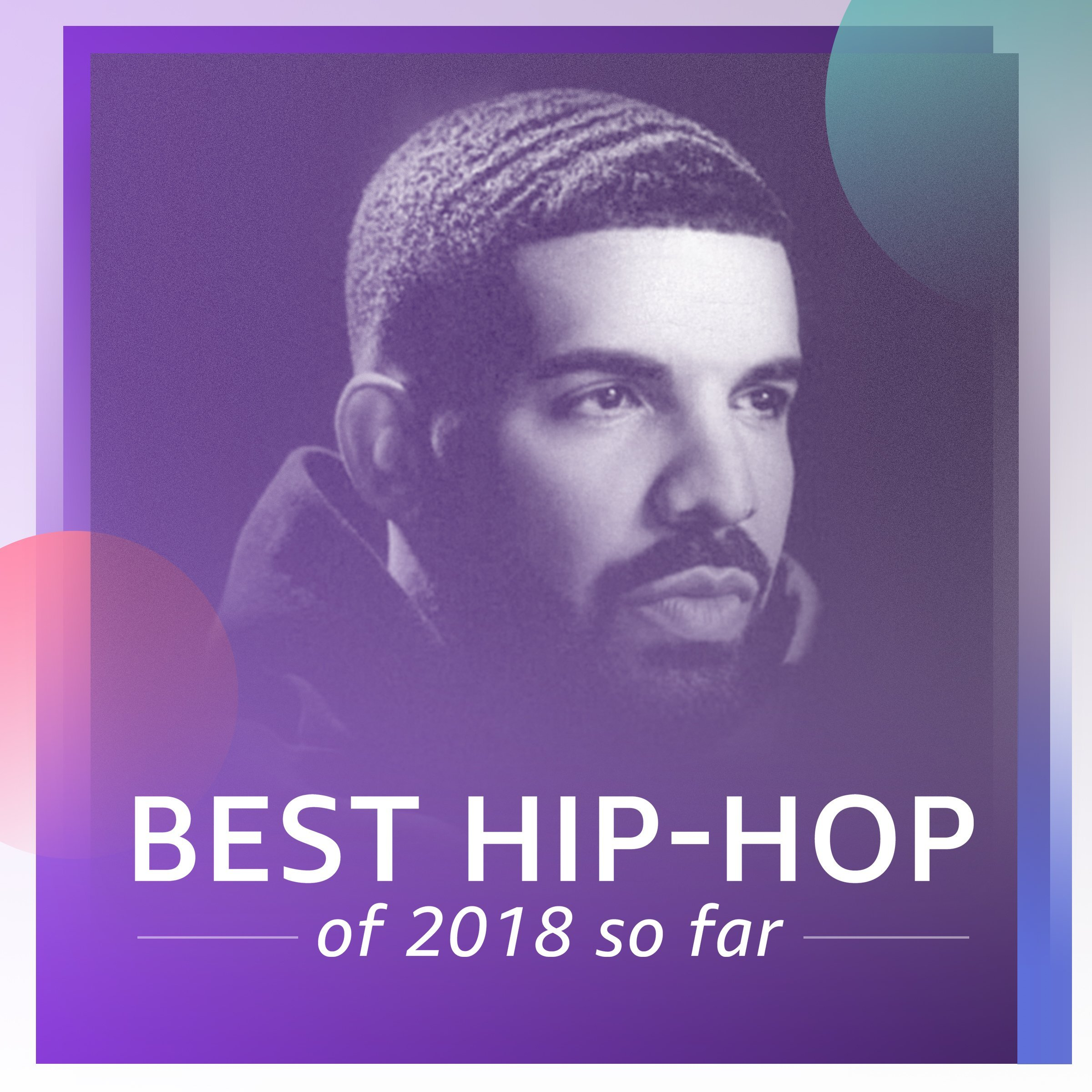 Best Hip-Hop of 2018 So Far