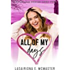 All Of My Days (The Lisa Millar Series Book 4)