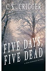 Five Days, Five Dead (China Bohannon Book 5) Kindle Edition