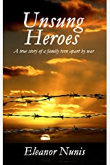 Unsung Heroes Kindle Edition