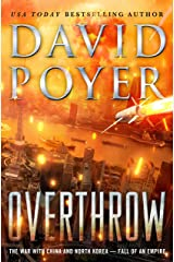 Overthrow: The War with China and North Korea--Fall of an Empire (Dan Lenson Novels Book 19) Kindle Edition