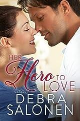Her Hero to Love (Love, Montana Book 1) Kindle Edition