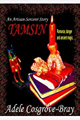 Tamsin: An Artisan-Sorcerer Story (Artisan-Sorcerer Series Book 1) Kindle Edition