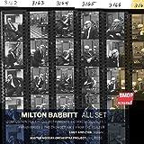 Milton Babbitt: All Set